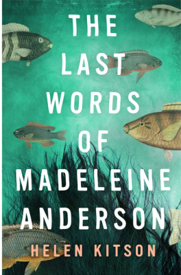 The Last Words of Madeleine Anderson